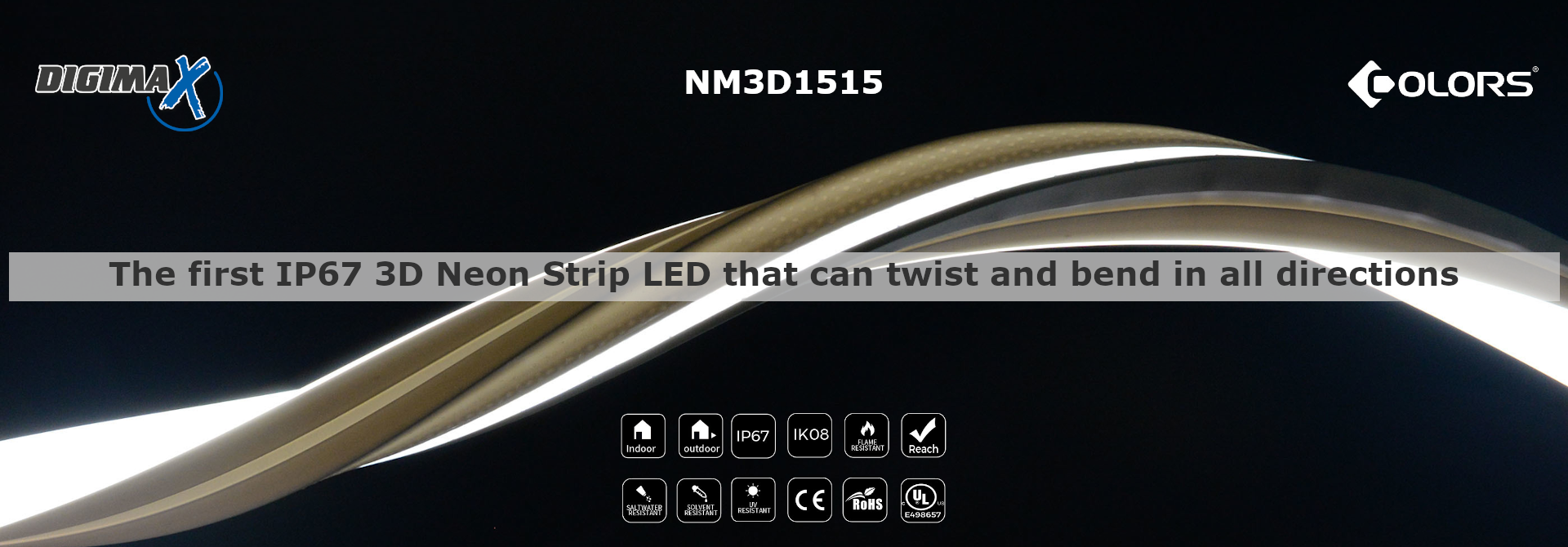 The first IP67 3D Neon Strip LED that can twist and bend in all directions